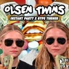 Instant Party! X Hype Turner - Olsen Twins (Original)