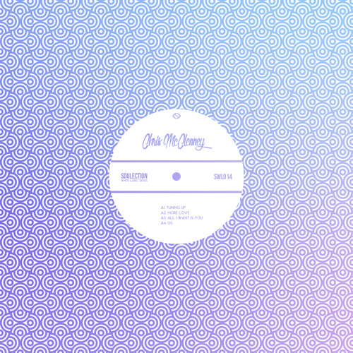 Chris McClenney - Soulection White Label: 014