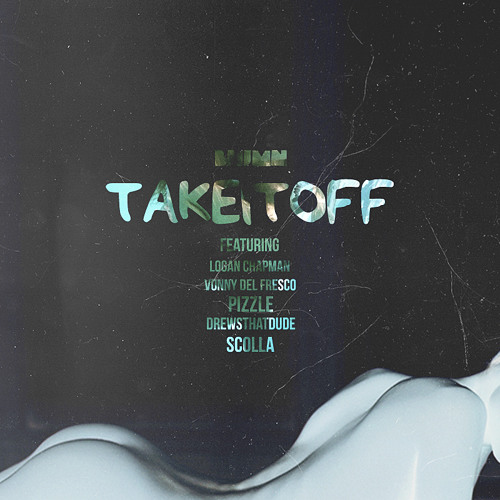 Yung 808 ft Logan Chapman, VDF, Pizzle, Scolla, & DrewsThatDude – Take It Off