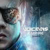 VOICIANS - Empire