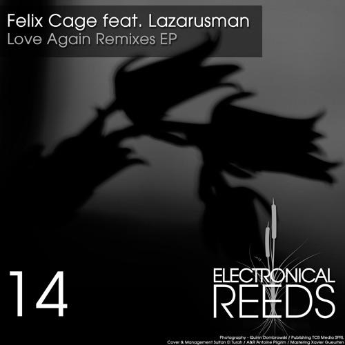 Felix Cage - Love Again [feat. Lazarusman] (Marquez Ill Remix) [Preview]