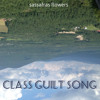 Class Guilt Song