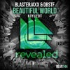 Blasterjaxx & DBSTF Feat. Ryder - Beautiful World (KOYÜ Edit) *SUPPORT BY:  ALION*