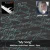 My Song - feat. Jaime J. Ross