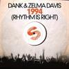 DANK & Zelma Davis - 1994 (Rhythm Is Right)