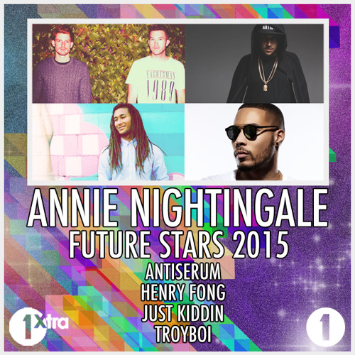 TroyBoi - BBC Radio 1 Mix - Annie Nightingale Future Stars 2015