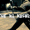 Jeene Ki Koshishe [Official]  - A jaey  | Punjabi / Hindi Rap 2015 (Latest punjabi song 2015)