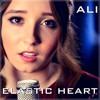 Elastic Heart - Sia - Cover By Ali Brustofski