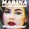 Primadonna Marina and the Diamonds