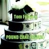 Drake Pound Cake