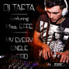 Dj Tafta Feat Miss Effe - My Every Single Word (Radio Edit)