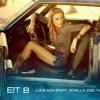 Eit B – Juice Box (feat. Gorilla Zoe, Yung Joc)