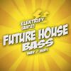 Future House Bass DEMO