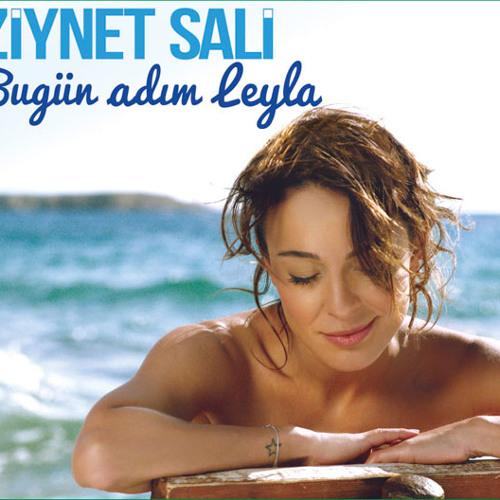 Ziynet Sali - Bugün Adım Leyla