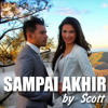 Judika - Sampai Akhir | Cover by Scott