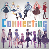 Connecting [Vocaloid X Vocalist]