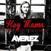 David Guetta Feat. Nicki Minaj & Afrojack - Hey Mama (Averez Remix) [FREE DOWNLOAD]