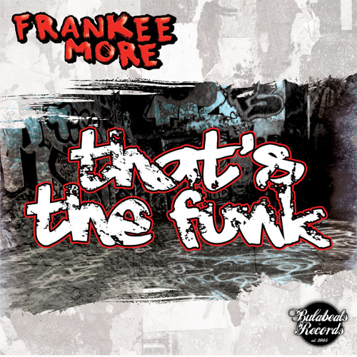 Frankee More Drops his 1st EP 'That's The Funk'
