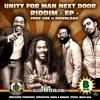 UNITY FOR A MAN NEXT DOOR Riddim