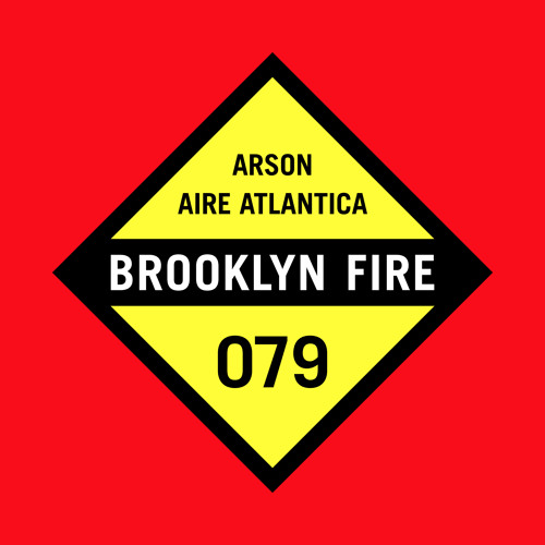 Aire Atlantica - Arson (Original Mix)