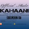 Faisal Madni ft . CH Qasim - KAHAANI