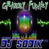 DJ SODIK™ GRAZZI MUSIK FUNKY 2015