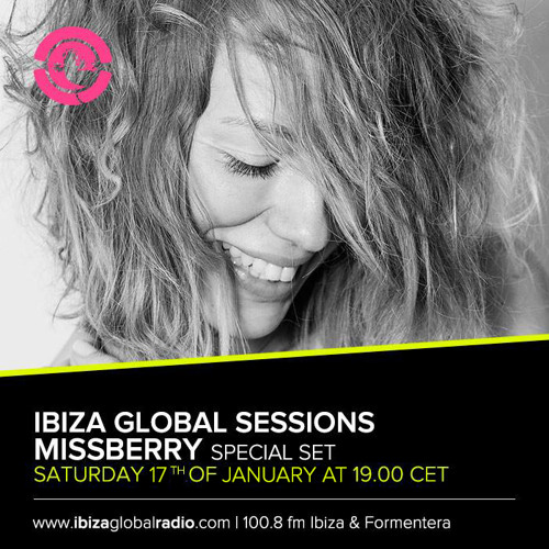 Ibiza Global Sessions - Missberry special set 17. Jan 2015