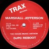 Marshall Jefferson - The House Music Anthem (DJPC Reboot) [FREE DOWNLOAD]