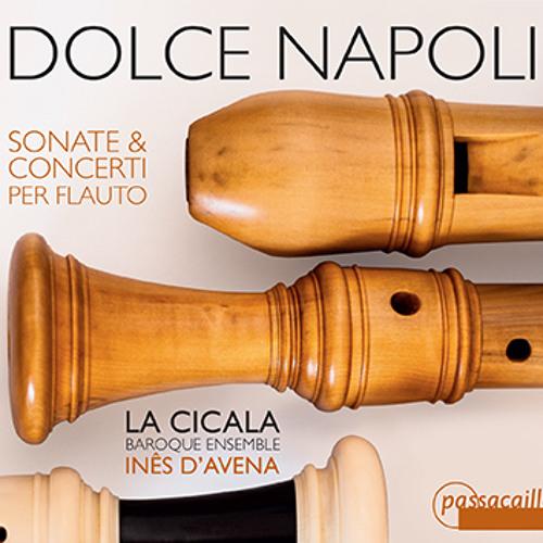 """CD """"DOLCE NAPOLI: SONATE & CONCERTI PER FLAUTO"""" - La Cicala, Inês d'Avena"""