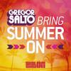 Gregor Salto - Bring Summer On (Skol Summer ON Anthem)