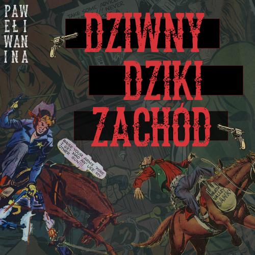 Podcast: Dziwny Dziki Zachód #02 - Poszukiwacze 1956