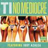 T.I ft. Iggy Azalea - No Mediocre REMAKE