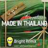 Carabao - Made In Thailand (Bright Remix)