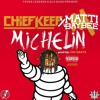 Chief Keef- Michelin ft. Matti Baybee (Prod By ISM)