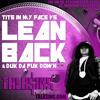 LEAN BACK TRAPmashup - Fat Joe x Psychopathic Rydas x Midnight Conspiracy&DJ Funk(TALK$INS)