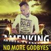 [Nonstop] - No More Godbye Vol.1 - Amenking Mix mp3