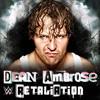 Dean Ambrose Theme Song Retaliation