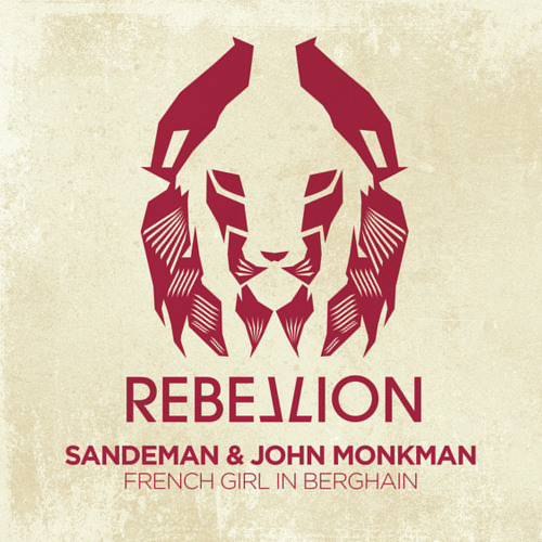 RBL022 Sandeman & John Monkman - French Girl In Berghain [Crosstown Rebels/Rebellion] (Preview)