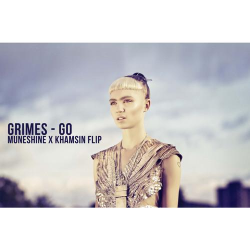 Grimes - Go (Muneshine x Khamsin Remix)