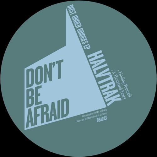 DBA013 HALVTRAK - DUST UNDER BRIDGES EP
