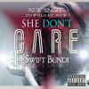 She Dont Care x Swift Bundi