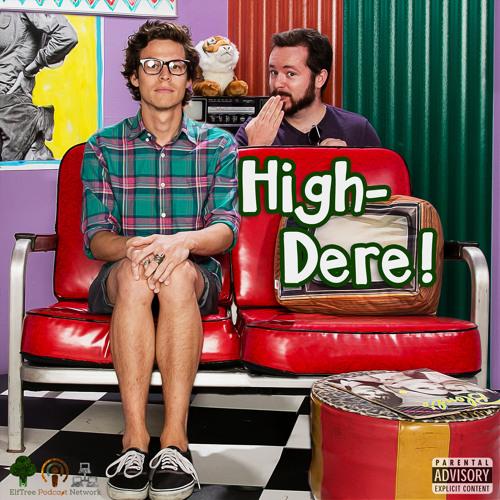 High-Dere