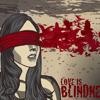 Trespassers William - Love Is Blindness