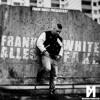 Fler ►Alles Fake◄ (Frank White) [KKKMM]
