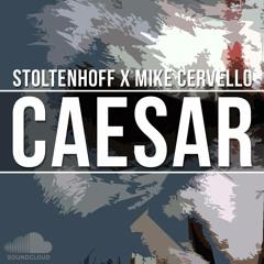 Stoltenhoff & Mike Cervello - Caesar (Original Mix)*FREE DOWNLOAD*