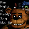 Five Nights At Freddy's Song (Mash-Up Made By Eronston) - The Living Tombstone vs Kai Fansings