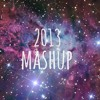 2013 Mashup - Anthem Lights (Cover by Sydney)