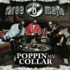 Three 6 Mafia Poppin My Collar Sample
