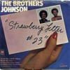 The Brothers Johnson - Strawberry Letter 23 (Hot Knife Bootleg)