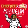 Chief Keef- Michelin Ft. Matti Baybee